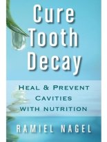 Cure Tooth Decay - naturally and at home